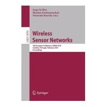 Wireless Sensor Networks, Jorge Sa Silva