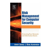Risk Management For Computer Security:, Andy Jones
