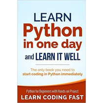 Libro Learn Python In One Day And Learn It Well