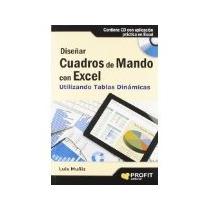 Libro Diseñar Cuadros De Mando Con Excel *cj