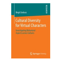 Cultural Diversity For Virtual Characters:, Birgit Endrass