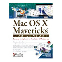 Mac Os X Mavericks For Seniors: Learn, Studio Visual Steps