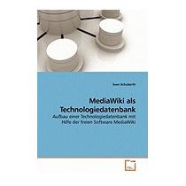 Mediawiki Als Technologiedatenbank, Sven Schuberth