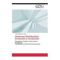 Sistemas Distribuidos: Evolucion E, Garzon Ruiz Juan Pablo