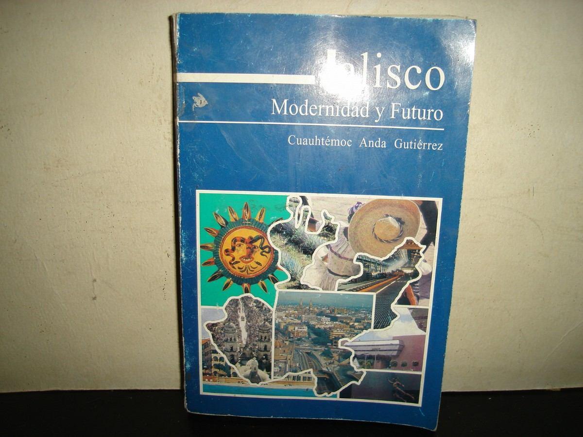 - jalisco-modernidad-y-futuro-cuauhtemoc-anda-gutierrez-2673-MLM2907818929_072012-F