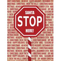 Santa Claus Se Detienen Aquí Muestra De La Parada De La Ban