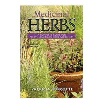 Medicinal Herbs: A Complete Guide For, Patricia Turcotte