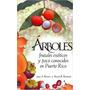 Libro Arboles Frutales Exoticos Y En Puerto Rico *cj