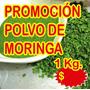 Moringaoleifera 1 Kg Sanitizada Excelente Calidad