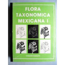 Flora Taxonómica Mexicana Vol. I Casiano Conzatti