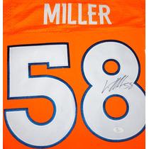 Jersey Autografiado Firmado Von Miller Denver Broncos Nfl