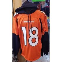 Sudadera Jersey Broncos Denver Manning 18
