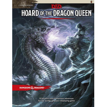 Dungeons And Dragons Hoard Of The Dragon Queen D&d 5ed
