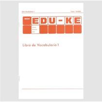 Libro Vocabulario 1 De Arco Eduke