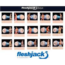 Fleshjack Boys Toda La Linea Nuevos Originales Usa