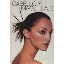 Cabello Y Maquillaje - Libro