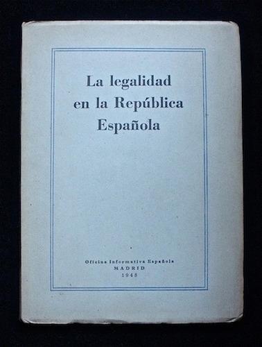 La Legalidad En La República Española