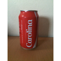 Lata Coca Cola Con Nombre Carolina Llena