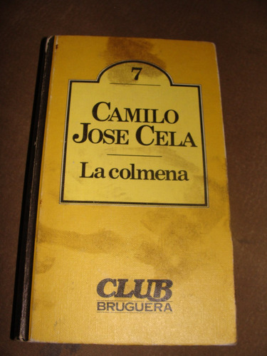 La Colmena by Camilo Jos Cela Reviews, Discussion