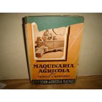 Maquinaria Agrícola - Teófilo V. Barañao - 1955