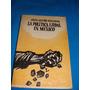 Libro La Politica Ejidal En Mexico, Jerjes Aguirre Avellaned