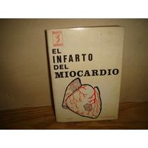El Infarto Del Miocardio - Jordi Sintes Pros