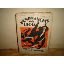 Resonancias De La Lucha-gabriel Leyva V.-1931-g. Caloca