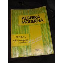 Libro Algebra Moderna, Serie Schaum.