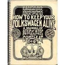 Manual Volkswagen; Cómo Mantener Tu V W Vivo