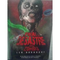 Libro Terror El Final Del Desastre Reino De Los Zombies