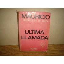 Última Llamada - Mauricio González De La Garza