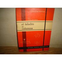 El Taladro De Columna