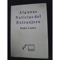 Noticias Del Extranjero Pedro Lastra Tucan De Virginia