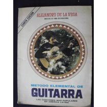 Método De Guitarra - Alejandro De La Vega