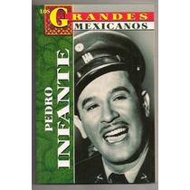 Libro Grandes Mexicanos Biografía Pedro Infante 2004