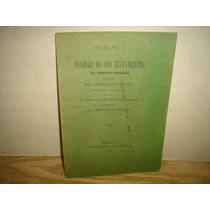 Antiguo - Demanda De Nulidad De Los Testamentos - 1917