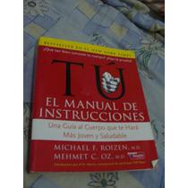 Libro Tu Manual De Instrucciones, Una Guia A El Cuerpo Que T
