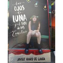 Libro, Los Ojos De Luna Y El Fin De Los Cometas