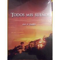 Libro Poemas Todos Mis Sueños