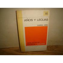 Años Y Leguas - Gabriel Miró
