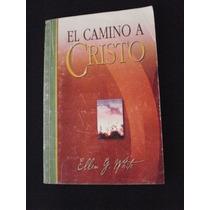 El Camino A Cristo - Elena G White