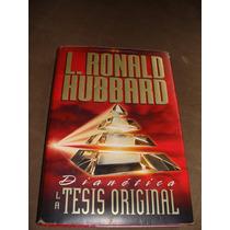 Libro Dianetica La Tesis Original, L. Ronald Hubbard