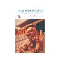 Libro Por La Milenaria China Historias Vivencias Y Comen *cj