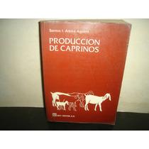 Producción De Caprinos - Santos I. Arbiza Aguirre