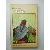 Cien Poetas Mexicanos Antologia Varios Envio Gratis