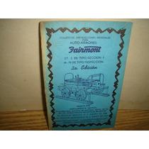 Folleto De Instrucciones Para Auto-armones Fairmont - 1954
