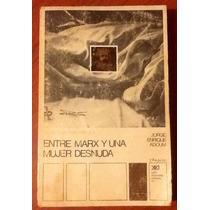 Entre Marx Y Una Mujer Desnuda. Jorge Enrique Adoum
