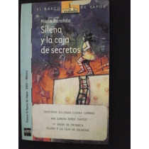 Silena Y La Caja De Secretos - El Barco De Vapor