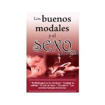 Libro Los Buenos Modales Y El Sexo