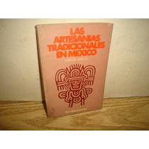 Las Artesanías Tradicionales En México - Carlos Espejel